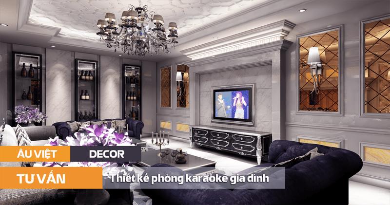 Thiet Ke Phong Karaoke Gia Dinh